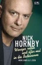 Hornby, Nick Weniger reden und öfter mal in die Badewanne