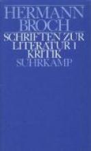 Broch, Hermann Kommentierte Werkausgabe 9/1. Schriften zur Literatur 1