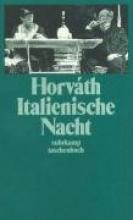 Horváth, Ödön von Italienische Nacht