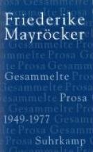 Mayröcker, Friederike Gesammelte Prosa in f�nf B�nden