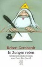Gernhardt, Robert In Zungen reden
