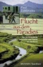 Estabrooks, Paul Flucht aus dem Paradies
