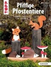 Täubner, Armin Pfiffige Pfostentiere (kreativ.kompakt)