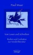 Maar, Paul Vom Lesen und Schreiben. Reden und Aufsätze zur Kinderliteratur