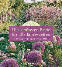 Barth, Ursula Die schönsten Beete für alle Jahreszeiten