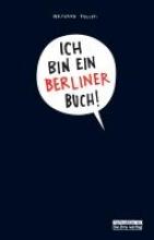 Philippi, Wolfgang Ich bin ein Berliner Buch!