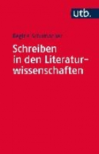 Schumacher, Regine Schreiben in den Literaturwissenschaften