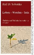 Sobottka, Ralf D. Leben - Werden - Sein