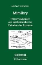 Schneider, Michael Mimikry