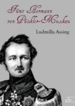 Assing, Ludmilla Frst Hermann von Pckler-Muskau