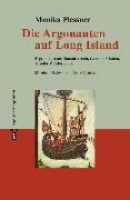Plessner, Monika Die Argonauten auf Long Island