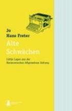 Freter, Hans Alte Schwächen