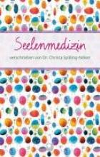 Spilling-Nöker, Christa Seelenmedizin