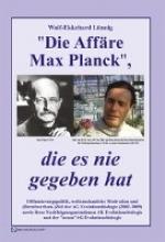 Lönnig, Wolf-Ekkehard Die Affre Max Planck