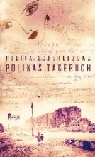 Scherebzowa, Polina Polinas Tagebuch