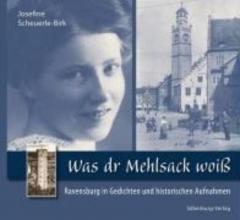 Scheuerle-Birk, Josefine Was dr Mehlsack woiß