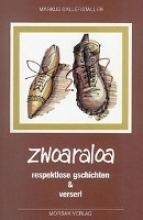 Ballerstaller, Markus Zwoaraloa