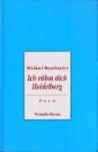 Buselmeier, Michael Ich rühm dich Heidelberg