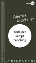 Machmer, Dietrich ende der kampfhandlung