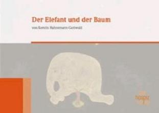 Hahnemann-Gottwald, Kerstin Der Elefant und der Baum