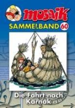 MOSAIK Sammelband 60. Die Fahrt nach Karnak