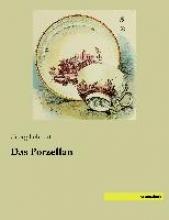 Lehnert, Georg Das Porzellan