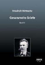 Nietzsche, Friedrich Gesammelte Briefe 1