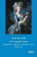 Aretz, Gertrude Die elegante Frau