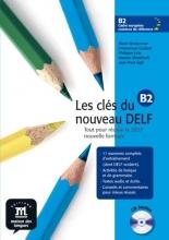 Les clés du nouveau DELF B2 - Livre de l`élève + CD