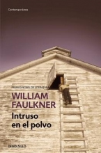 Faulkner, William Intruso en el polvo Intruder in the Dust