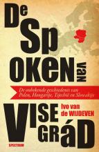 Ivo van de Wijdeven , De spoken van Visegrád