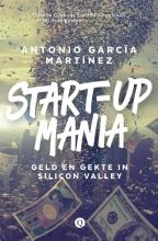 Antonio García  Martínez Start-upmania