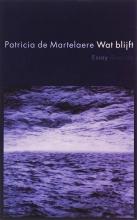 Patricia de Martelaere Wat blijft (POD)