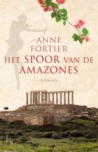Fortier, Anne Het spoor van de Amazones