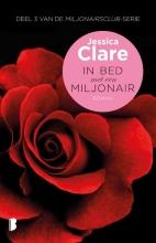 Jessica  Clare Miljonairsclub 3 : In bed met een miljonair