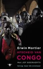 Erwin  Mortier Afscheid van Congo