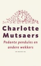 Mutsaers, Charlotte Pedante pendules en andere wekkers