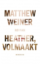 Matthew  Weiner Heather, volmaakt