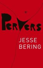 Bering, Jesse Pervers