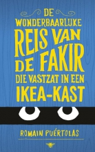Romain  Puertolas De wonderbaarlijke reis van de fakir die vastzat in een Ikea-kast