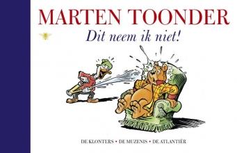 Marten  Toonder Alle verhalen van Olivier B. Bommel en Tom Poes 20 : Dit neem ik niet!