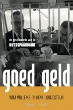 Wim  Willems, Henk  Looijesteijn Goed Geld