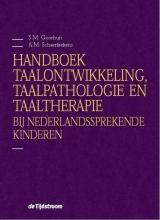 Anne Marie Schaerlaekens Sieneke Goorhuis-Brouwer, Handboek taalontwikkeling, taalpathologie en taaltherapie bij Nederlandssprekende kinderen