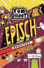 Liz Pichon , Episch avontuur (echt wel!)