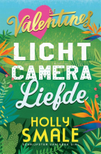 Holly  Smale Licht, camera, liefde
