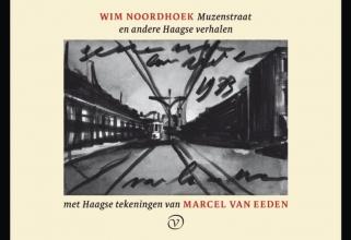 Wim  Noordhoek Muzenstraat en andere Haagse verhalen