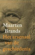 Maarten  Brands Het arsenaal van de geschiedenis