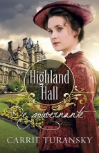 Carrie  Turansky Highland Hall - De gouvernante
