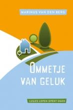 Marinus van den Berg , Ommetje van geluk