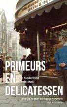 Ronald  Hoeben, Roselie  Kommers Primeurs en delicatessen